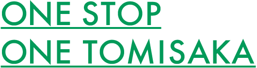 ONE STOP ONE TOMISAKA
